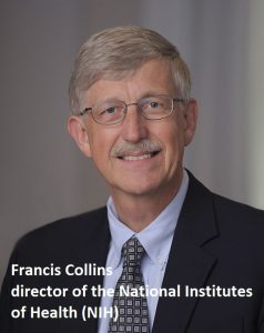 609px-Francis_Collins_official_portrait-director of the National Institutes of Health (NIH)